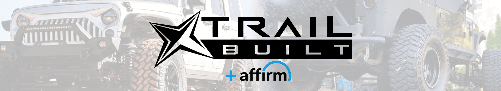 TrailBuilt Off-Road offers financing through Affirm